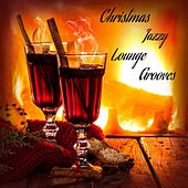 Christmas Jazzy Lounge Grooves de Various Artists