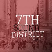 7th Sound District, Vol. 1 by Various Artists