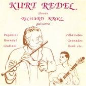 Kurt Redel: Musica para Flauta y Guitarra by Richard Kroll