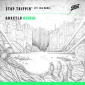 Stop Trippin' (feat. iDA Hawk) [Ghastly Remix] - Single by GRiZ