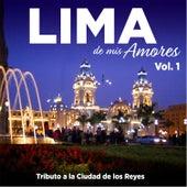 Tributo a la Ciudad de los Reyes: Lima de Mis Amores, Vol. 1 (New Version) by Various Artists