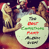 The Best Christmas Party Album Ever! de Various Artists