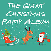 The Giant Christmas Party Album di Various Artists