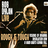 Bob Dylan Live - Rough and Tough de Bob Dylan