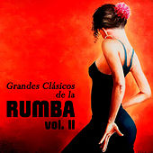 Grandes Clásicos de la Rumba, Vol. II de Various Artists