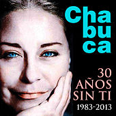 Chabuca... 30 Años Sin Ti (1983 - 2013) [New Version] de Various Artists