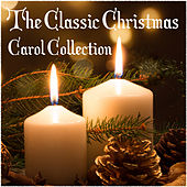 The Classic Christmas Carol Collection von Various Artists