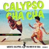 Calypso Cha Cha, Birth of Ska Vol. 5 by Various Artists