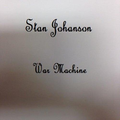 War Machine by Stan Johanson