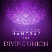 Mantras for Divine Union de Various Artists