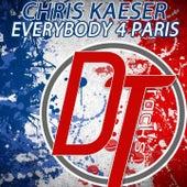 Everybody 4 Paris by Chris Kaeser