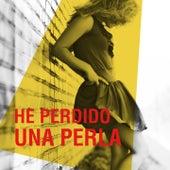 He Perdido una Perla (Éxitos de la Matancera) by Various Artists
