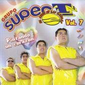 Pintando un Corazón, Vol. 7 by Grupo Super T