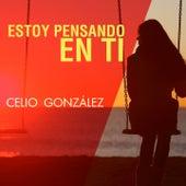 Estoy Pensando en Ti by Celio Gonzalez
