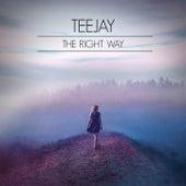 The Right Way von Jay Tee