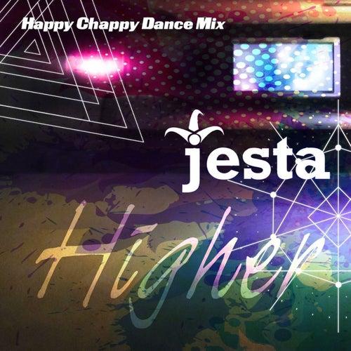 Higher (Happy Chappy Dance Mix) by Jesta