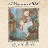 A Dream and a Wish: An Offering of Children's Classics de Eric Tingstad