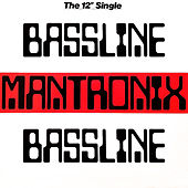 Bassline by Mantronix