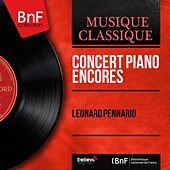 Concert Piano Encores (Mono Version) by Leonard Pennario