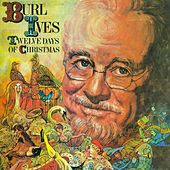Twelve Days of Christmas by Burl Ives