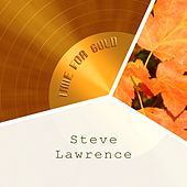 Time For Gold by Steve Lawrence
