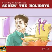 Screw the Holidays vol 2 by Various Artists