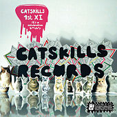 Catskills First XI: It's a Celebration B*tches by Various Artists