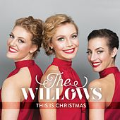 This Is Christmas by The Willows