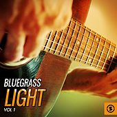 Bluegrass Light, Vol. 1 de Various Artists