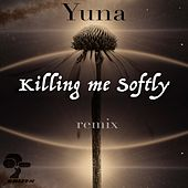 Killing Me Softly von Yuna