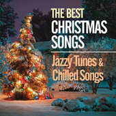The Best Christmas Songs (Jazzy Tunes & Chilled Songs) de Various Artists