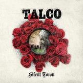Silent Town von Talco