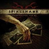 Nothing Left for Me de Spineshank