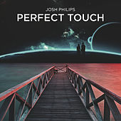 Perfect Touch by Josh Philips