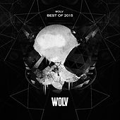 WOLV - Best Of 2015 von Various Artists