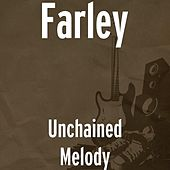 Unchained Melody by Farley