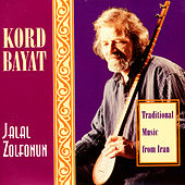 Kord Bayat - Traditional Music From Iran de Jalal Zolfonun