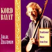 Kord Bayat - Traditional Music From Iran de Jalal Zolfonun