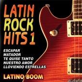Latin Rock Hits 1 by Latino Boom