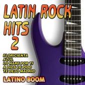 Latin Rock Hits 2 by Latino Boom