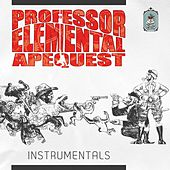 Apequest Instrumentals by Professor Elemental