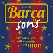 Cant del Barça Sons (Les Cançons del Millor Equip del Món) by Various Artists