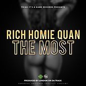 The Most - Single de Rich Homie Quan