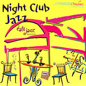 Night Club Jazz by Various Artists