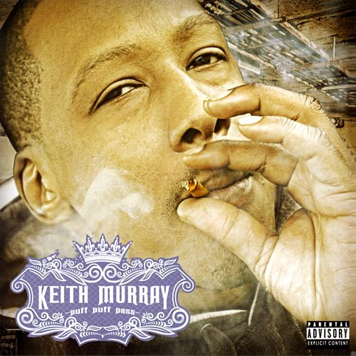 Puff Puff Pass by Keith Murray