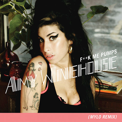 Fuck Me Pumps by Amy Winehouse