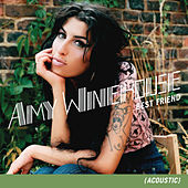 Best Friend by Amy Winehouse