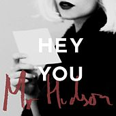 Hey You by Mr Hudson