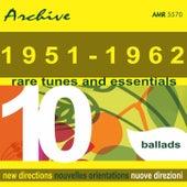 Rare Tunes & Essentials, Vol. 10: Ballads by Various Artists