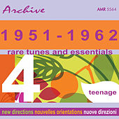 Rare Tunes & Essentials, Vol. 4: Teenage by Various Artists